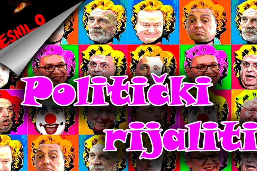 Политички ријалити | Беснило